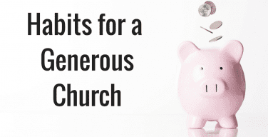 Habits for the Generous Church