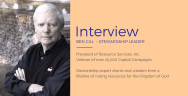 Meet Ben Gill: The Church's Best Stewardship Leader
