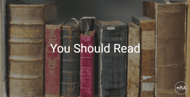 "An Anglican ""Top Ten,"" As It Were – A Reading List by Gerald R. McDermott"