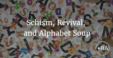 Schism, Revival, and Alphabet Soup: The Anglican Communion Today – by Hunter Van Wagenen