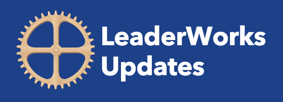 LeaderWorks Update