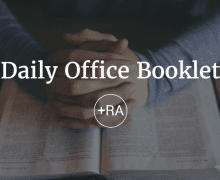 Daily Office Booklet: Ordinary Time, June 11 – December 02, 2017