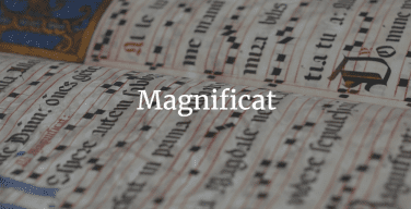 How to Chant the Magnificat (The Song of Mary; Luke 1:46-55)