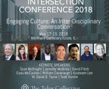A Rookie Anglican Goes to the Telos Collective #Intersection2018 Conference
