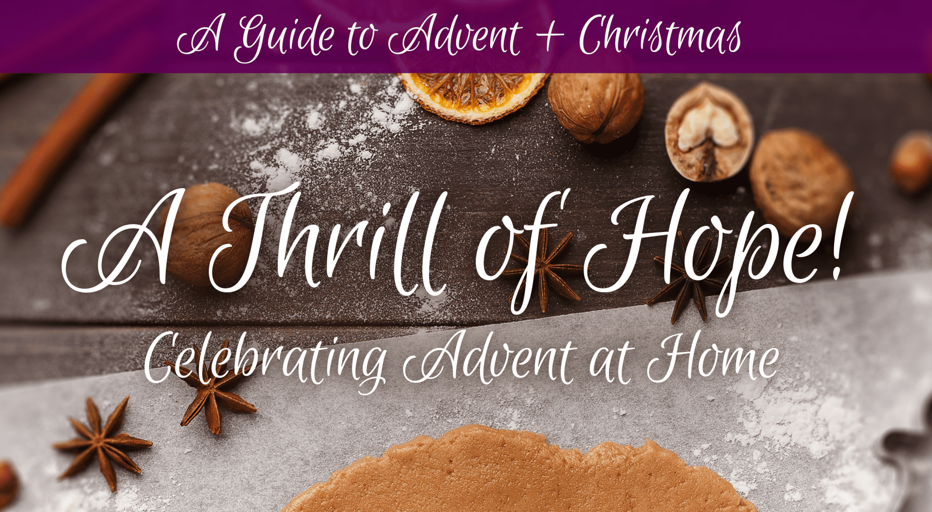 A Thrill of Hope: Celebrating Advent at Home
