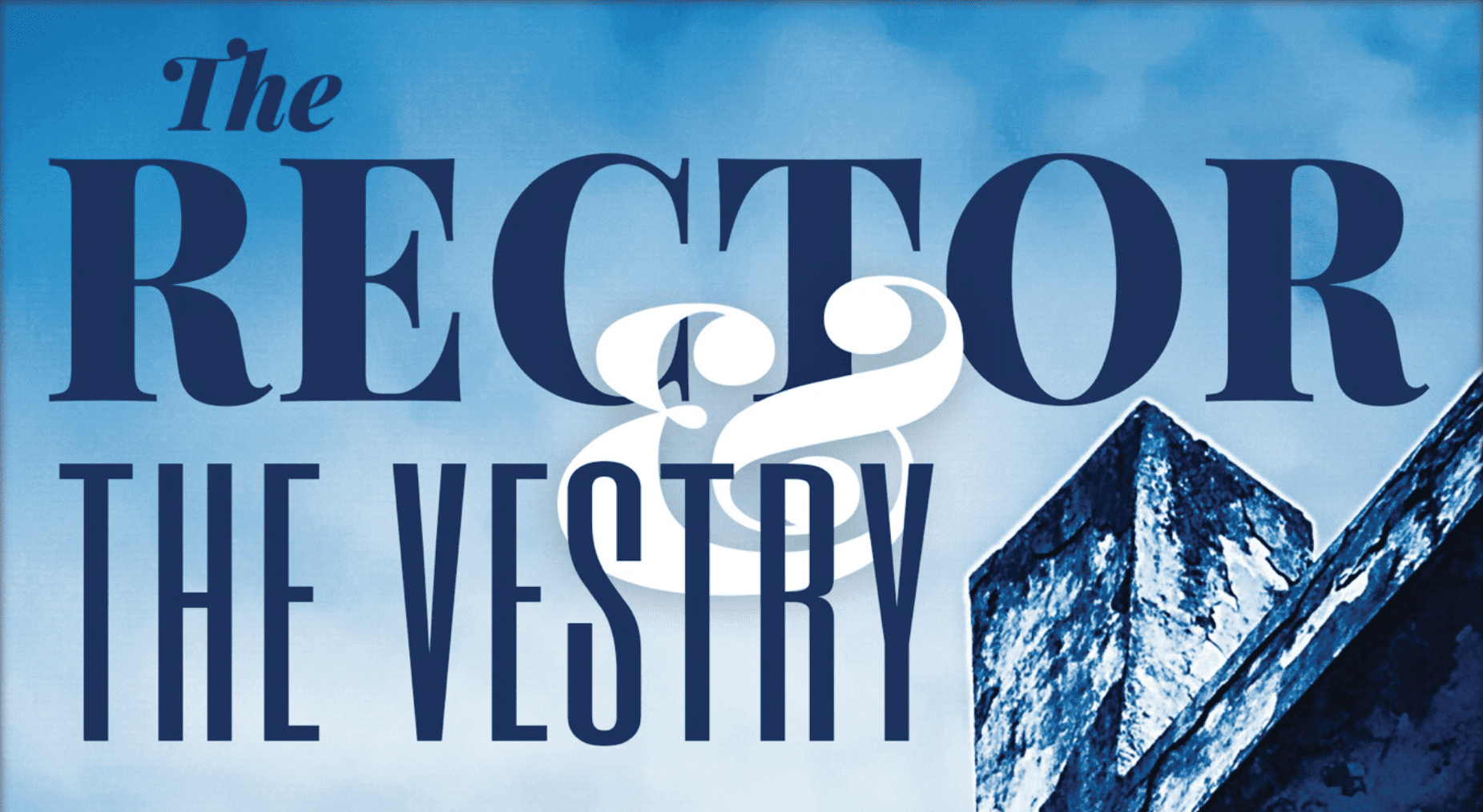 """Read """"The Rector and the Vestry,"""" A Guide for Rectors, Wardens, and Vestry Members"""