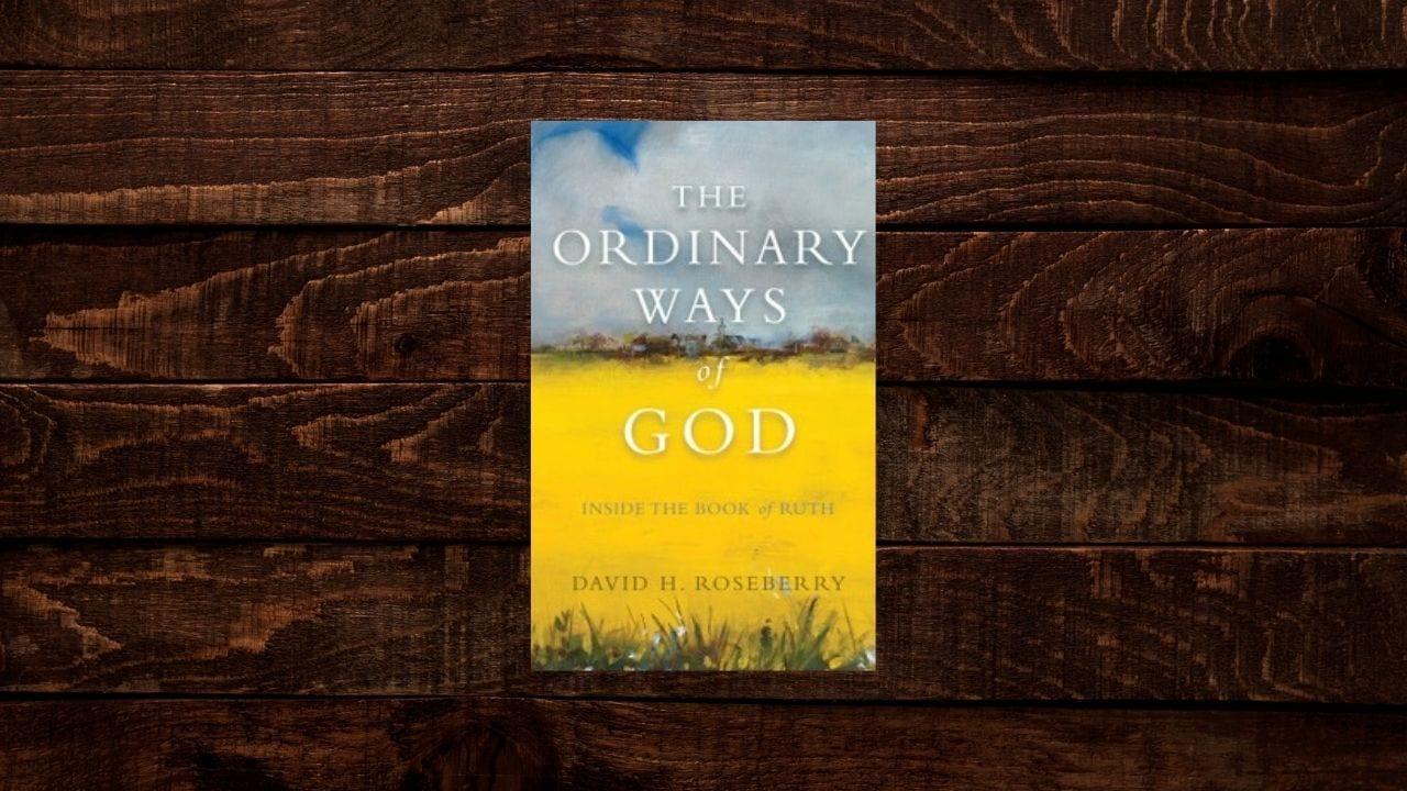 The Ordinary Ways of God